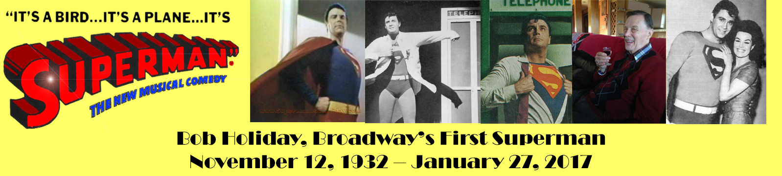 Bob Holiday, Broadway's First Superman