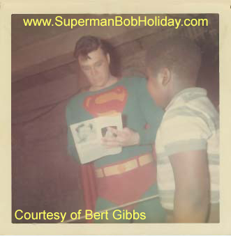 Bert Gibbs with Bob Holiday as Superman