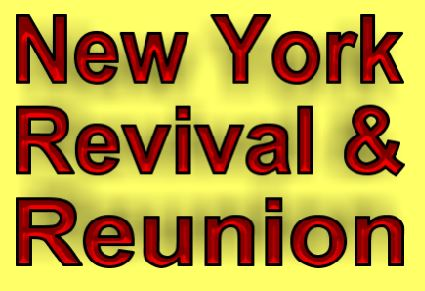 New York Revival and Reunion